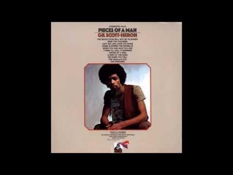 Gil Scott-Heron - Pieces Of A Man (Full Album 1971)