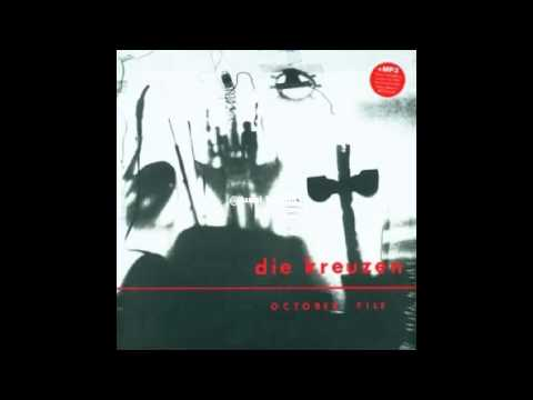 Die Kreuzen - Man In The Trees