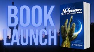 MY SUMMER (UNDER A CRESCENT MOON) Launch Video