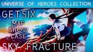 Getsix - Sky Fracture [ECut]   MAP SHOWCASE 4K   UoH #1