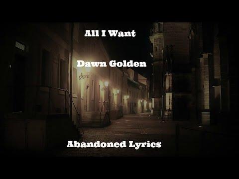Dawn Golden - All I Want (Lyrics)