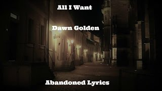 Dawn Golden All I Want Lyrics