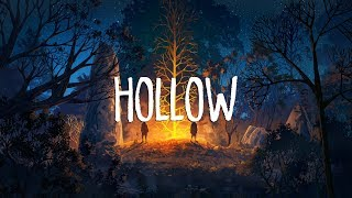 Hollow | A Chill Mix