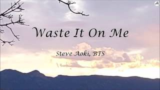 Waste It On Me - KARAOKE - Steve Aoki &amp BTS