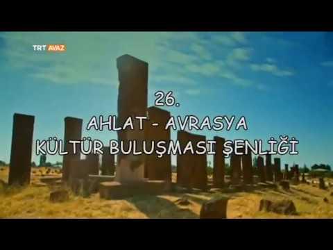 26. Ahlat Avrasya Kültür Buluşması...