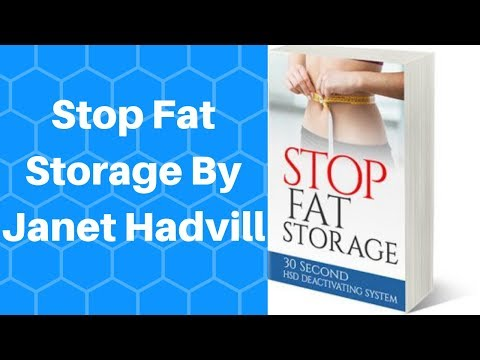 Stop Fat Storage By Janet Hadvill - Stop Fat Storage Review