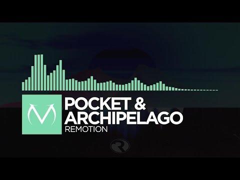 [Chill] - Pocket & Archipelago - Remotion [Free Download]