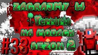 Zagrajmy w Terraria na Modach S2 #33 - SUMMONER VS ŚLEDŹ [1.3.5.3]