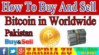 How To Buy And Sell Bitcoin in Worldwide Local Bitcoins Urdu/Hindi By Zakria 2018