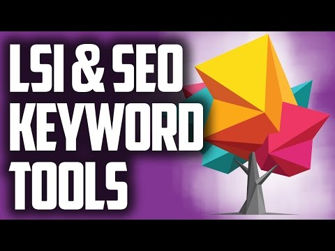 LSI Keywords SEO - Latent Semantic Indexing Keyword Analysis
