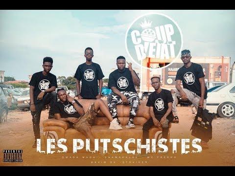 COUP D'ETAT - LES PUTSCHISTES (MC FRESHH | GNAMAKALAH | GWADA MAGA | STRAIKER | MAXIM BK)