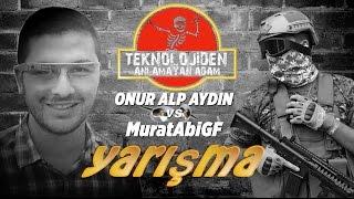 MuratAbiGF ve Onur Alp Aydın yarışıyor