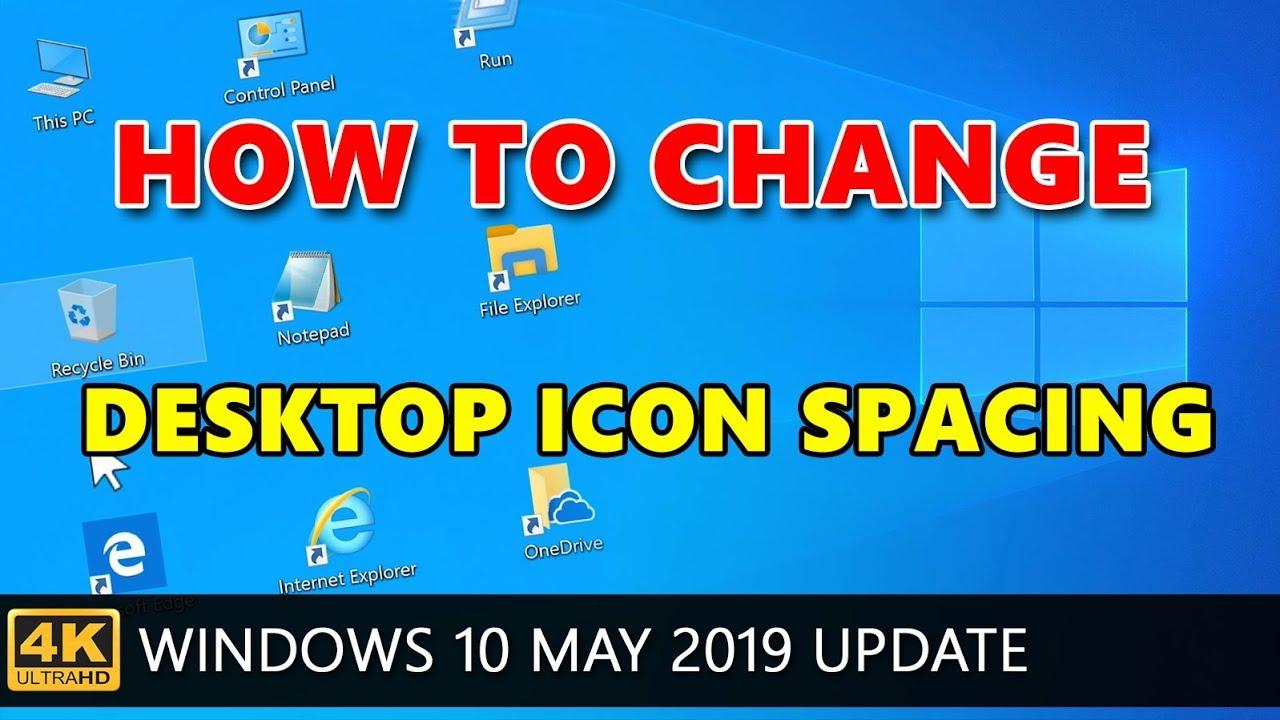 Windows 10: How to change desktop icon spacing