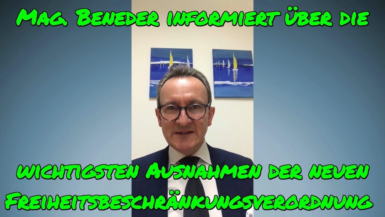 MAG. BENEDER informiert über wichtige Ausnahmen der aktuellen Freiheitsbeschränkungsverordnung!