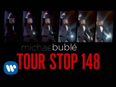Michael Bublé - Tour Stop 148 Trailer [EXTRAS]