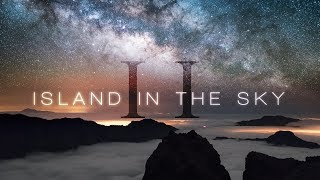 ISLAND IN THE SKY II | 8K60