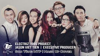 Sơn Tùng MTP - Official MV (Mash Up Cover - Electriz 199s)