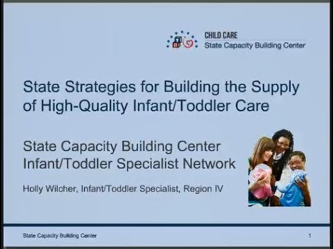 State Strategies for Building the Supply of High-Quality Infant/Toddler Care