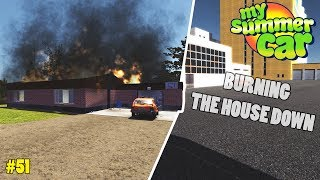 House Fire! - New Buildings   My Summer Car Beta