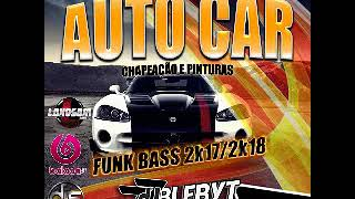 Video 2018 Funk Bass Auto Car Colíder MT DJ Blebyt download MP3, 3GP, MP4, WEBM, AVI, FLV September 2018