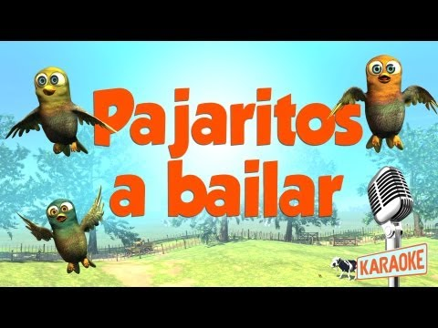KARAOKE Pajaritos a Bailar, con letra