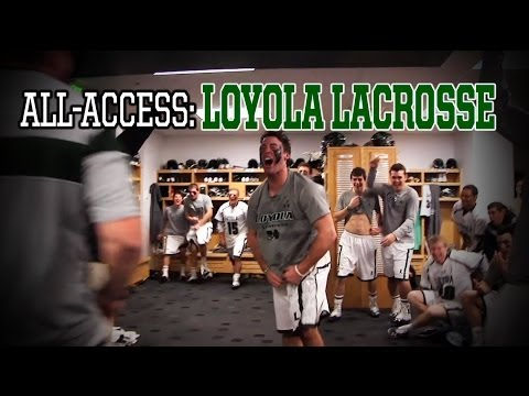 All-Access with Loyola Lacrosse