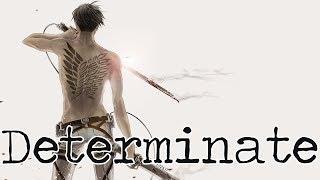 Nightcore - Determinate [male]