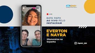 LIVE APMT com Everton e Nayra Tavares   Missionários na Espanha