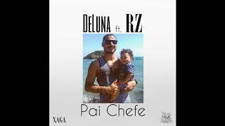 Baixar DeLuna - Pai Chefe ft. RZ (Official Audio)