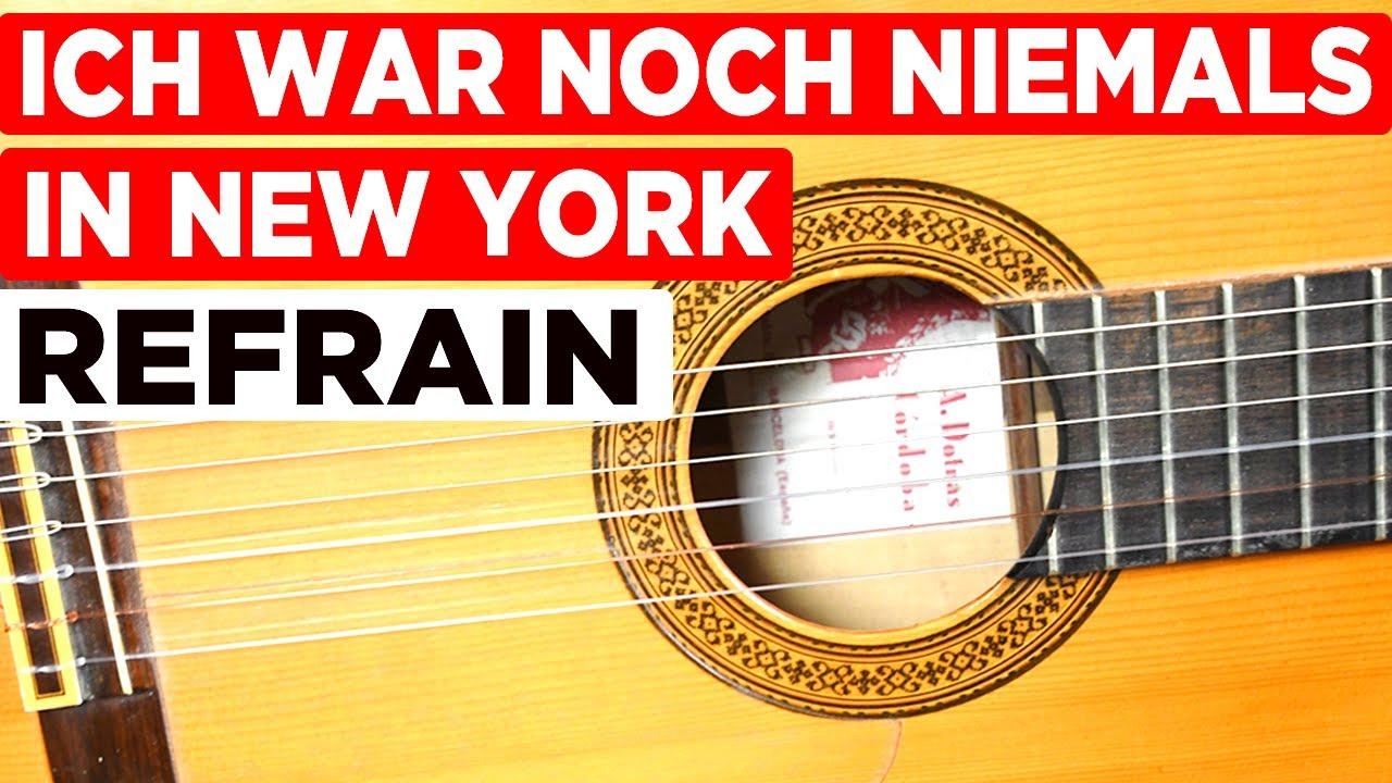 Ich war noch niemals in New York - Refrain - Gitarren Tutorial