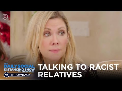 How to Talk to Racist Family Members During The Holidays | The Daily Show