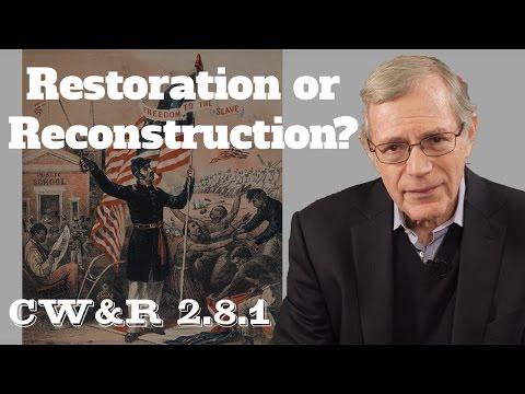 MOOC | Restoration or Reconstruction? | The Civil War and Reconstruction, 1861-1865 | 2.8.1