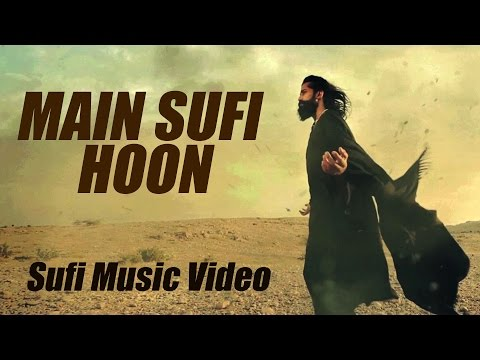 Main Sufi Hoon - The Sketches - Pakistani Band | Sufi Music Video