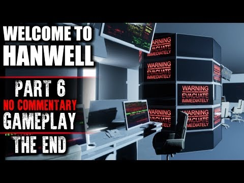 Welcome to Hanwell Gameplay - Part 6 THE END - Walkthrough (No Commentary)