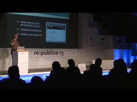 re:publica 2013 - Tim Pritlove: Radio Universal on YouTube