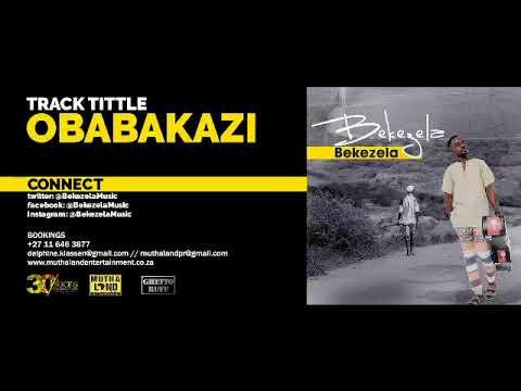 Bekezela - Obabakazi (Audio)