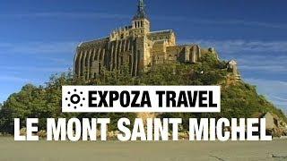 Le Mont Saint Michel (France) Vacation Travel Video Guide
