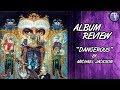 Dangerous 1991 Michael Jackson Album Review mp3