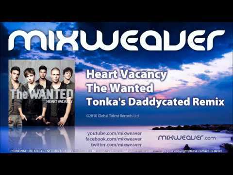 The Wanted - Heart Vacancy (Tonka's Daddycated Remix)