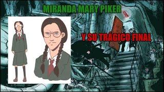 Los niños eliminados de Charlie y La fabrica de chocolate Miranda Mary Piker