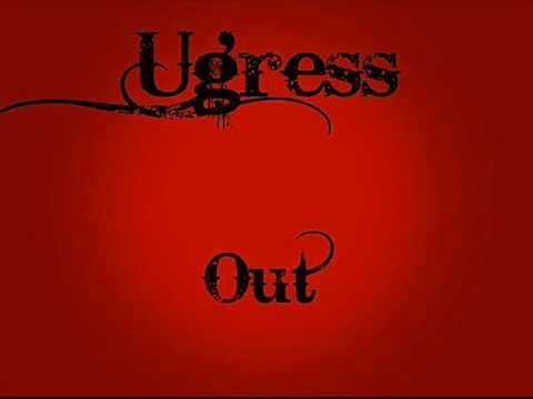 Ugress - Out