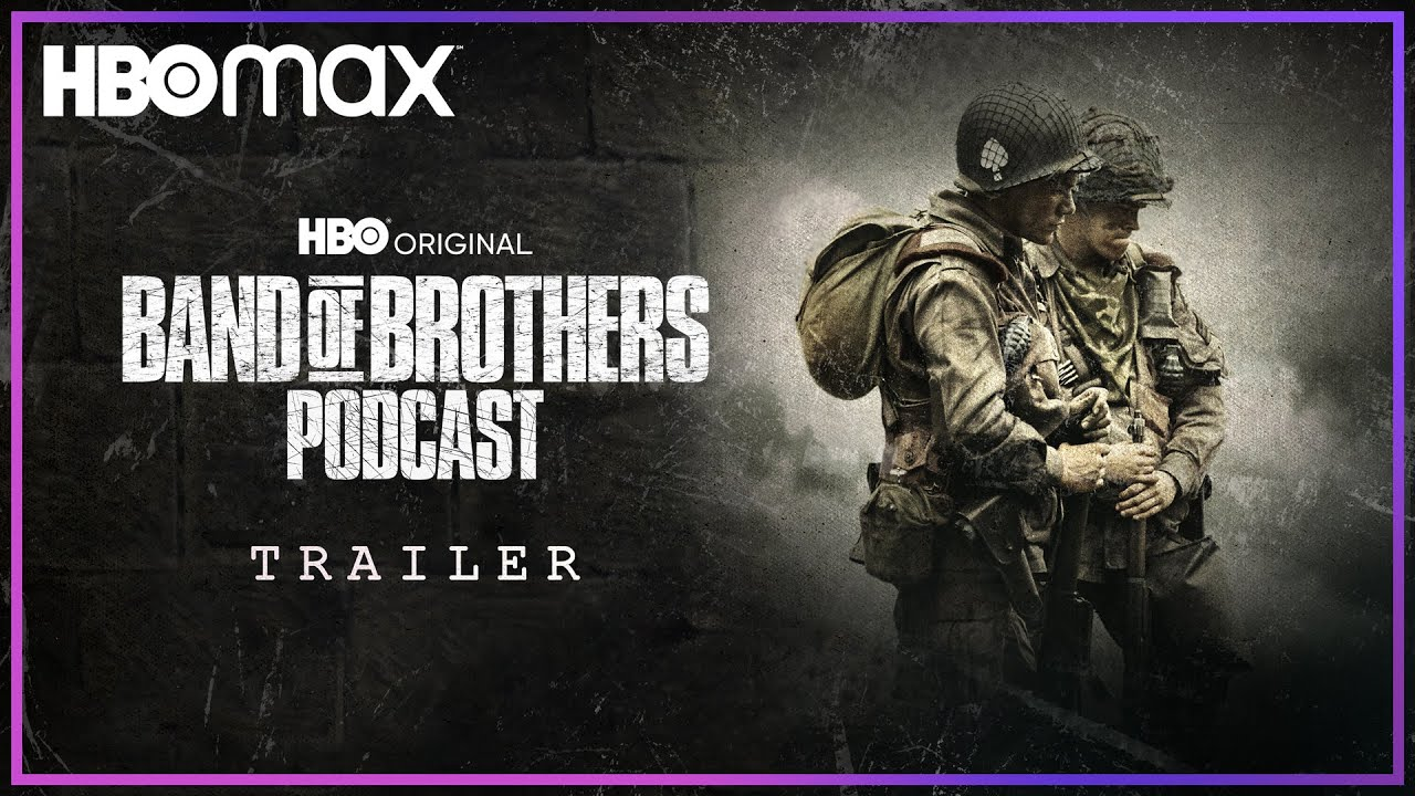 Download Introducing the Band of Brothers Podcast | HBO Max