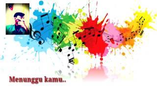 Menunggu Kamu versi (Reggae) KERENNN..