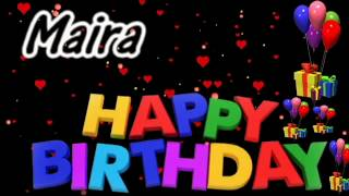 Maira Happy Birthday Song With Name | Maira Happy Birthday Song | Happy Birthday Song