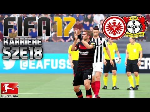 FIFA 17 KARRIERE ⚽️ S02E18 • 10 SPIELTAG: Frankfurt vs. Bayer 04 Leverkusen