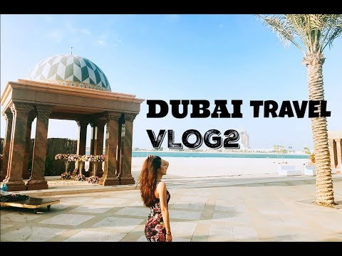 Dubai Travel Vlog2|Bvlgari Resort|Jumeirah|Emirates Palace Suites|Four Season|Atlantic The Palm