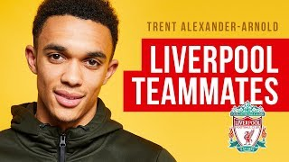 "Trent Alexander-Arnold | ""Andy Robertson thinks he can dance! 