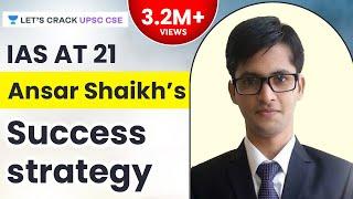 IAS at 21 - Ansar Shaikh's Success Strategy for UPSC CSE/IAS Preparation