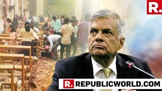 Sri Lanka PM Ranil Wickremesinghe Addresses Media After ISIS Claims Responsibility For Serial Blasts