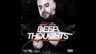 Berner Ft. AG Cubano & Don Chino - Deep Thoughts (Produced By AK47)